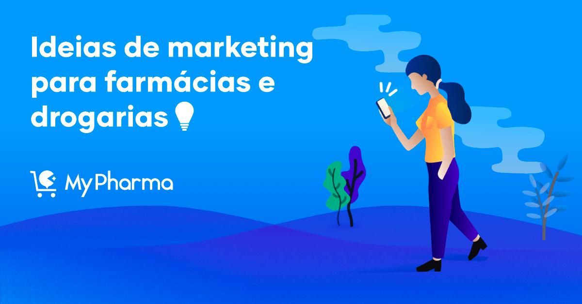 Ideias Criativas de Marketing para Farmácias e Drogarias