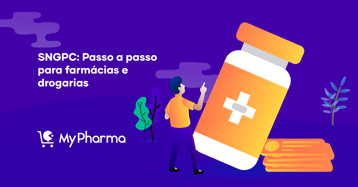 SNGPC: Passo a passo para farmácias e drogarias
