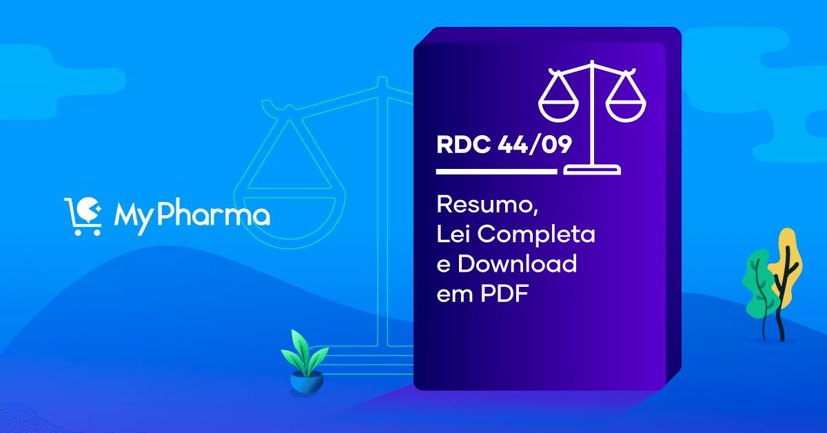 RDC 44/09 – Resumo, Lei Completa e Download em PDF