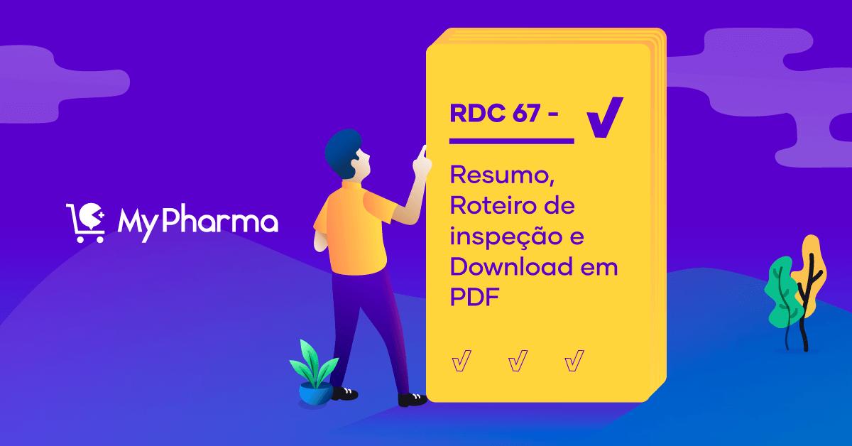 RDC 67 – Resumo, Roteiro de inspeção e Download em PDF
