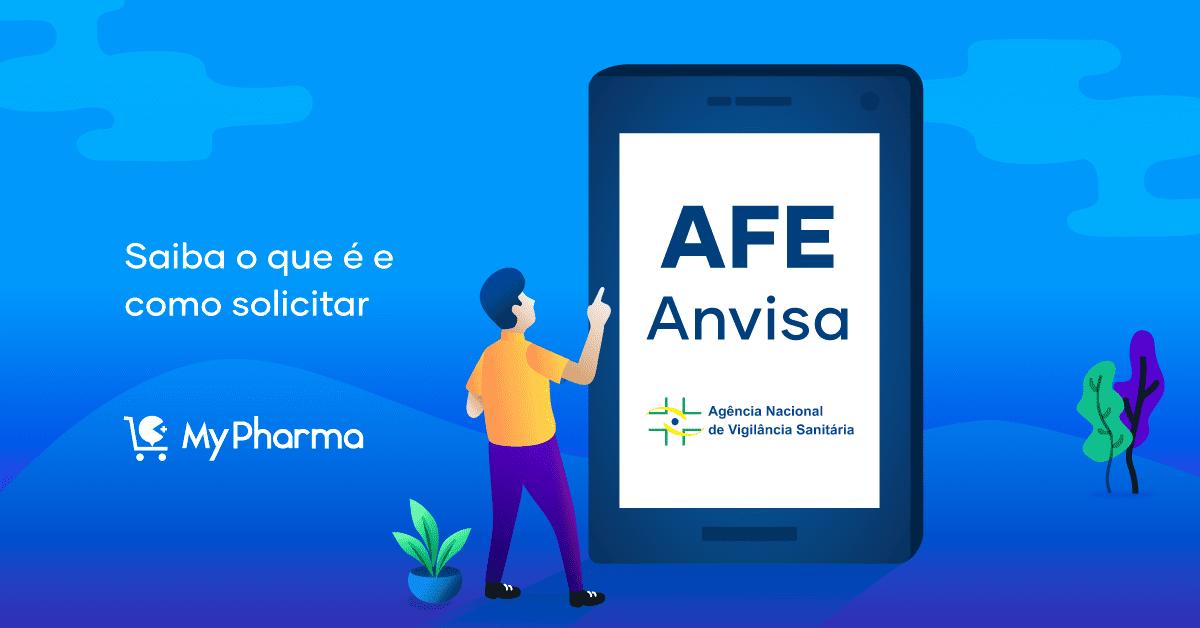 AFE Anvisa: saiba o que é e como solicitá-la
