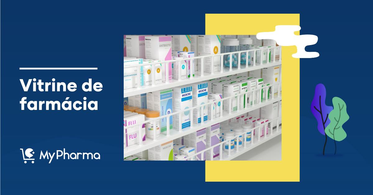 Vitrine de farmácia: passo a passo para uma vitrine perfeita