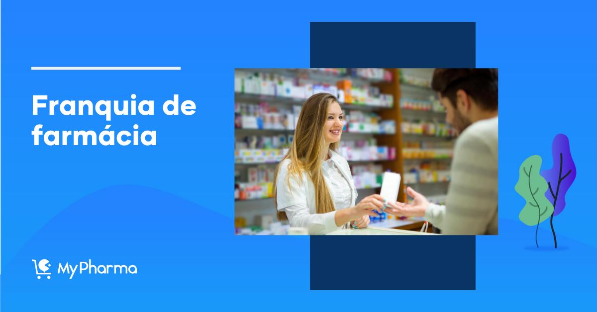 Franquia de farmácia: 10 opções para investir