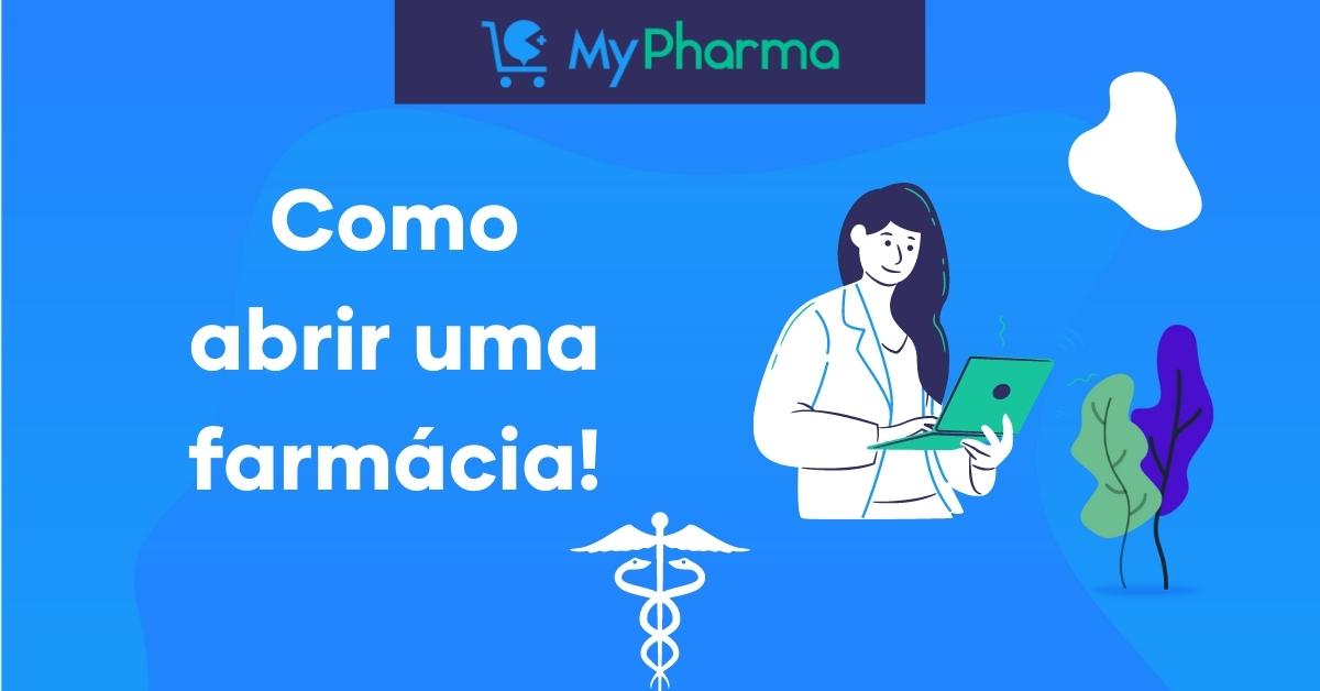 Como abrir uma farmácia: guia completo!