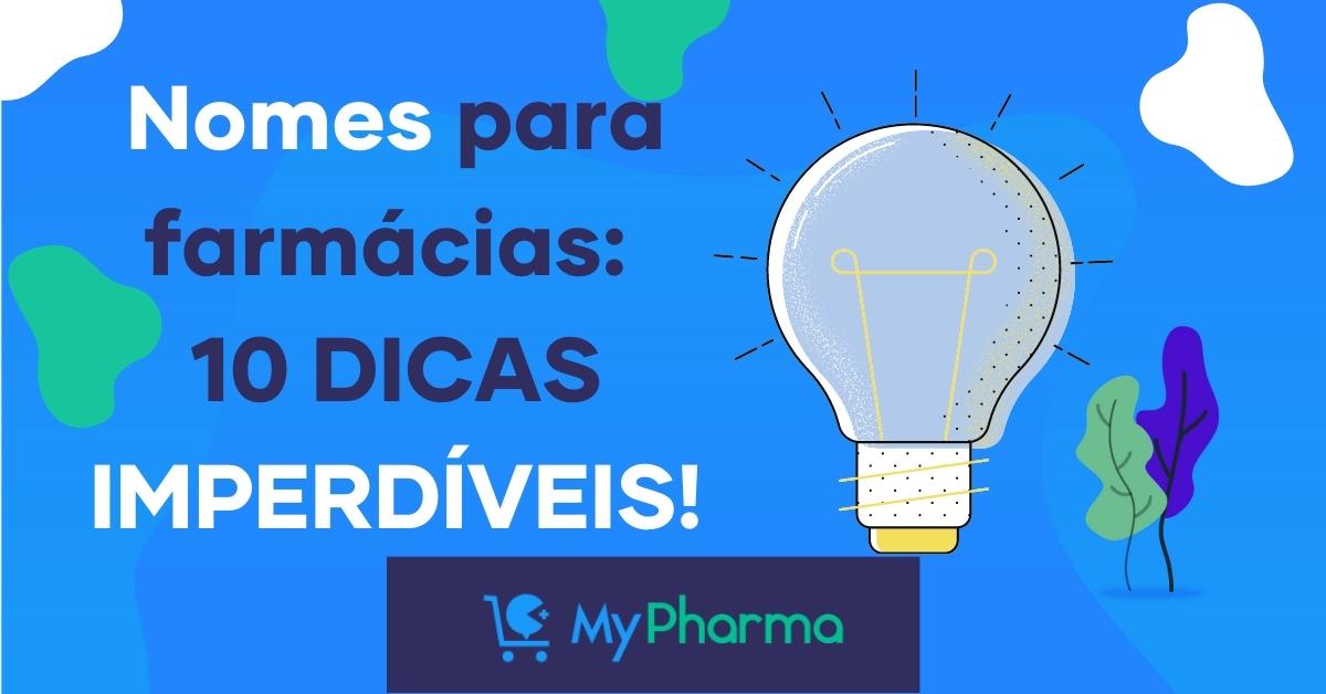 Nomes para farmácia: 10 passos para um nome de sucesso!
