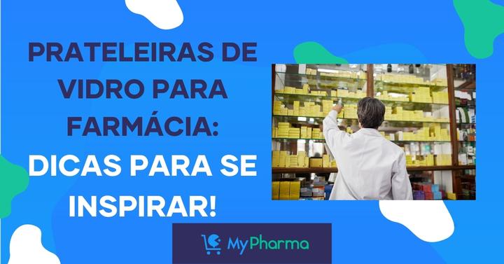 Prateleiras de vidro para farmácia: dicas para se inspirar